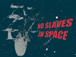 No Slaves in Space Shirt Design