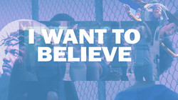I want to Believe 3
