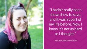 Alaina's Story: Saving While Living Paycheck to Paycheck