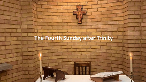 The Fourth Sunday after Trinity