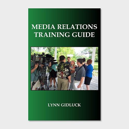 Media Relations Training Guide