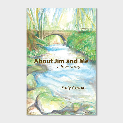 About Jim and Me — A Love Story