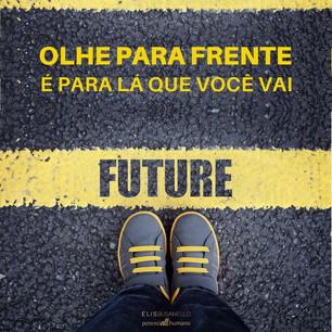 OLHE PARA O FUTURO