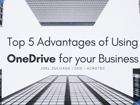 Top 5 Advantages of Using OneDrive for your Business