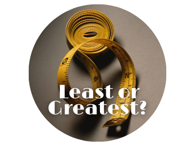 Least or Greatest?