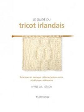 """""""Le guide du tricot irlandais"""" Ed. de Saxe"""