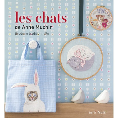 """Les chats"" Ed. Tutti frutti"