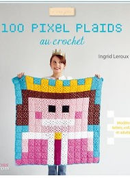 """""""100 Pixel plaids au crochet"""" Ed. CréaPassions"""