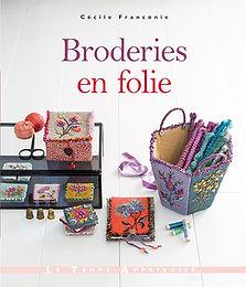 """""""Broderies en folie"""" Ed. Le Temps Apprivoisé"""