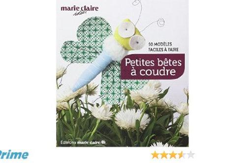 """""""Petites Bêtes à coudre"""" Ed. Marie-Claire"""