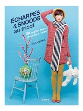 """""""Écharpes et snoods au tricot"""" Editions MANGO"""