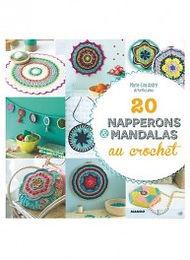 """""""20 Napperons & mandalas au crochet"""" Ed. Mango"""