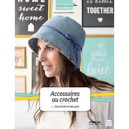 """Accessoires au Crochet"" ed. Eyrolles"