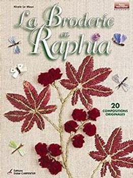 """""""La Broderie en Raphia"""" ed. Carpentier"""