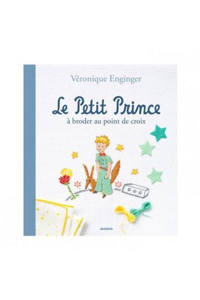 """""""Le petit Prince"""" à broder au point de croix ed. Mango"""