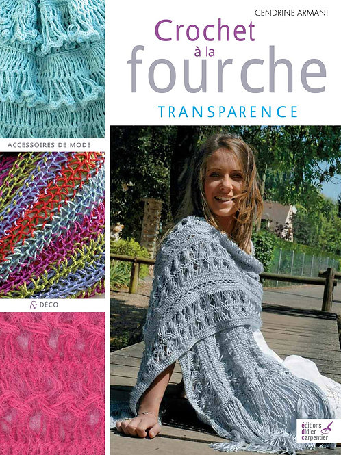 """""""Crochet à la Fourche"""""""