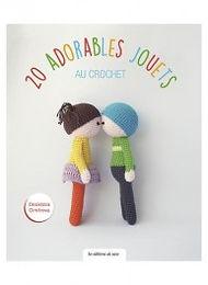 """""""20 adorables Jouets au crochet"""" ed. de Saxe"""