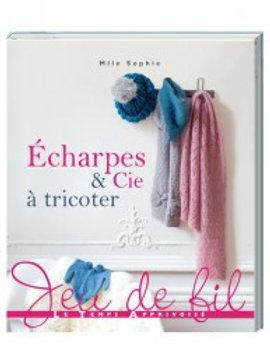 """""""Echarpes et Cie à tricoter"""" Ed. Le Temps Apprivoisé"""