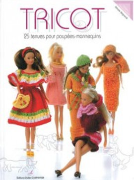 """""""Tricot : 25 tenues pour poupées mannequins"""" Ed. Carpentier"""