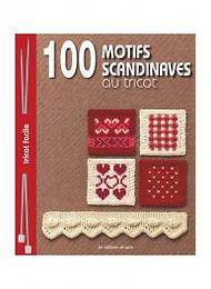 """""""100 motifs scandinaves au tricot"""" Ed. de Saxe"""