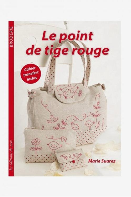 """""""Le Point de Tige rouge"""" ed. de Saxe"""