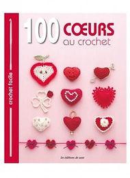 """""""100 cœurs au crochet"""" Ed. de Saxe"""