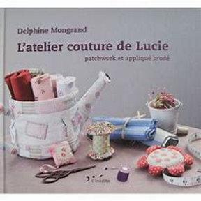 """""""L'Atelier Couture de Lucie"""""""