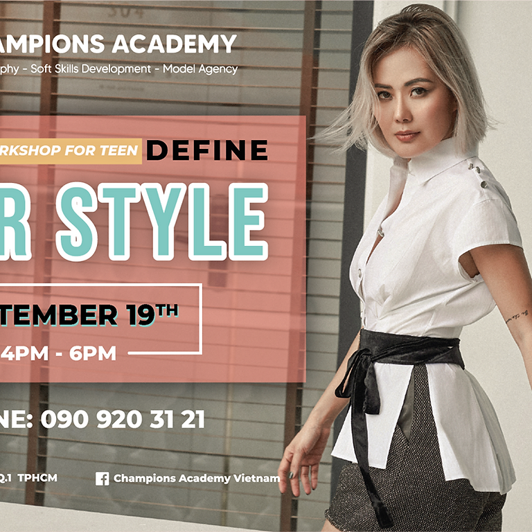 """""""Define Your Style"""" Fashion Styling Workshop with Ms. Bui Viet Ha"""