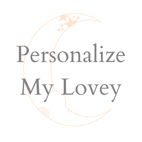 Original Lovey Personalization