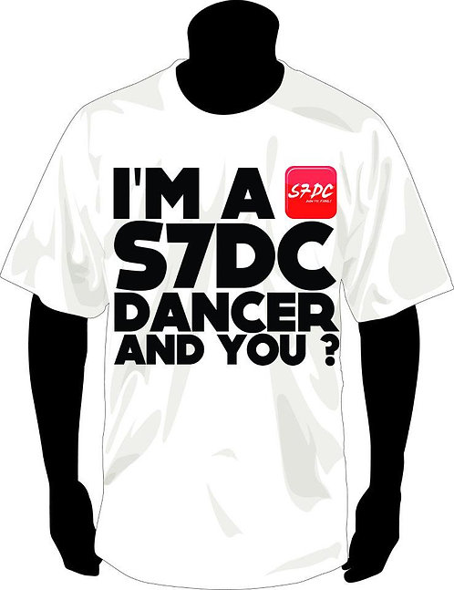 TSHIRT ''I'M A S7DC DANCER AND YOU?'' BLANC