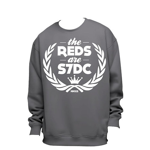 SWEAT ''THE REDS ARE S7DC'' GRIS