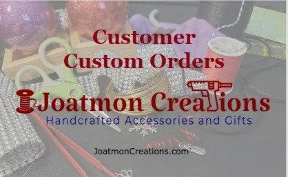 Custom Order for Krissy M - Feb 2021