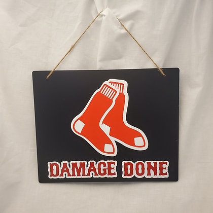 Boston Red Sox Damage Done sign