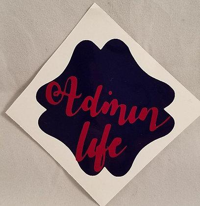 Admin Life Decal