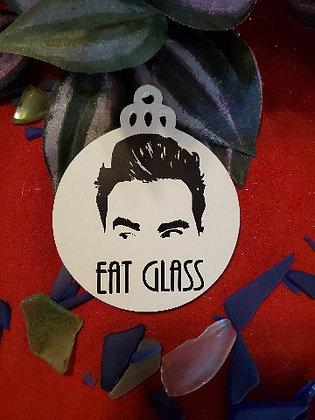 Schitt$ Creek Eat Glass Wooden Ornament