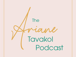Welcome to the official Ariane Tavakol Podcast!