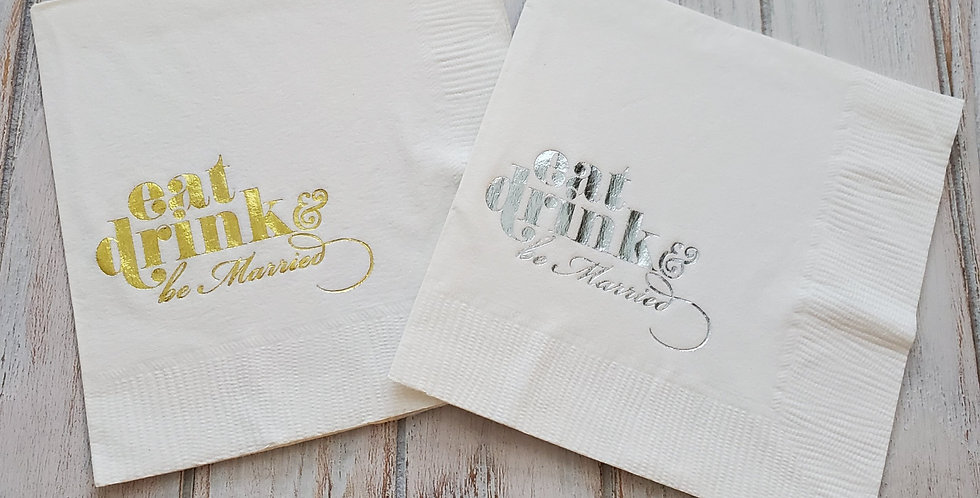 Eat, Drink and be Married Party Napkins