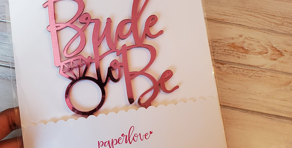 """BRIDE TO BE"" Acrylic Gold Cake Topper"