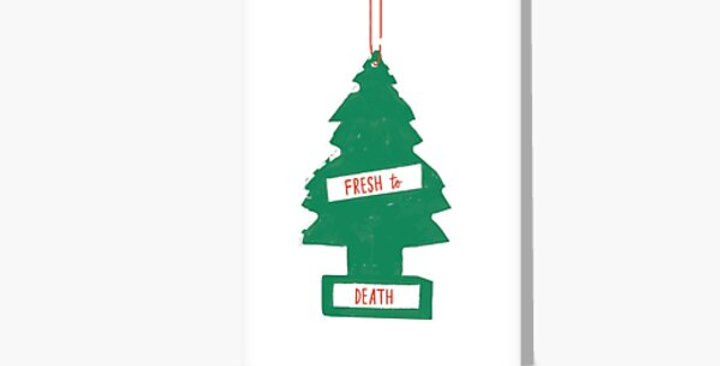 Fresh to Death-Greeting card
