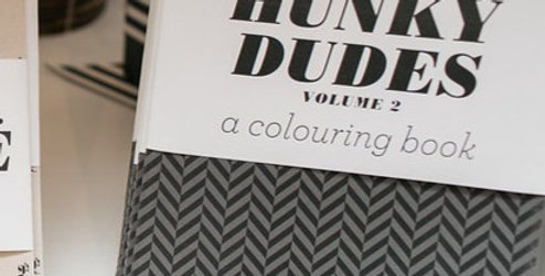 Hunky Dudes- Large Colouring Book