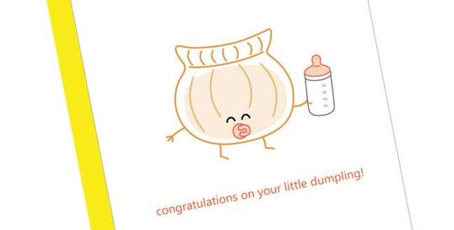 Lil Dumpling! Greeting Card