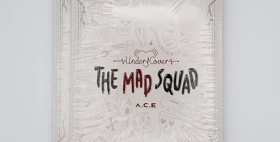 A.C.E, Undercover:The Mad Squad