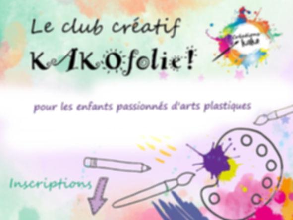 Le club creatif kakofolie _inscriptions.