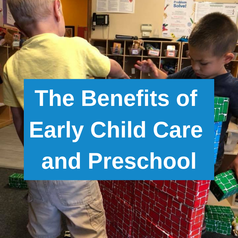 The Benefits of Early Child Care and Preschool