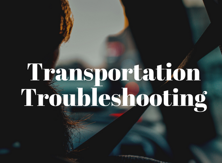 Transportation Troubleshooting
