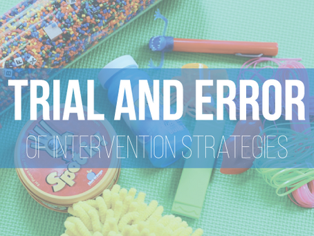 The Trial and Error of Intervention Strategies