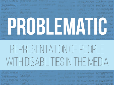 Problematic Representation of People with Disabilities in the Media