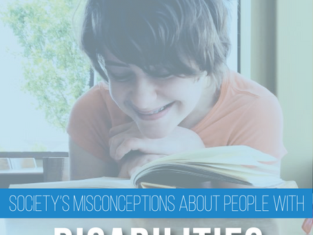Society's Misconceptions about People with Disabilities