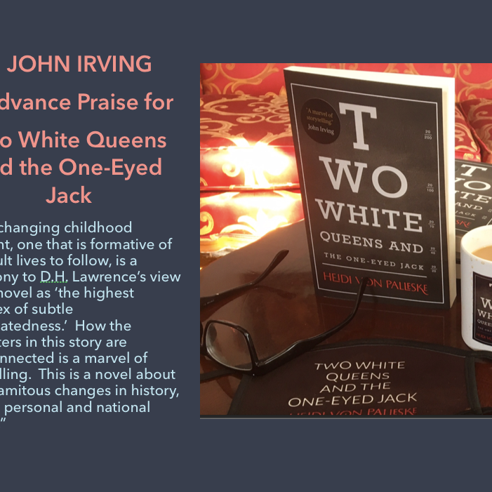 TWO WHITE QUEENS & THE ONE-EYED JACK ~ WORLD LAUNCH