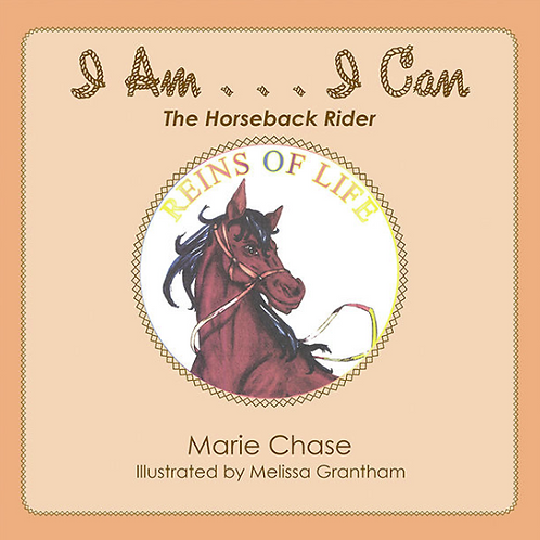 I Am... I Can: The Horseback Rider